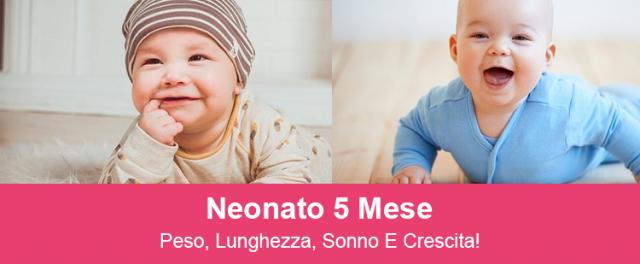 NEONATO 5 MESI - PESO, LUNGHEZZA, SONNO E CRESCITA!
